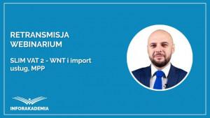 SLIM VAT 2 – WNT i import usług, MPP