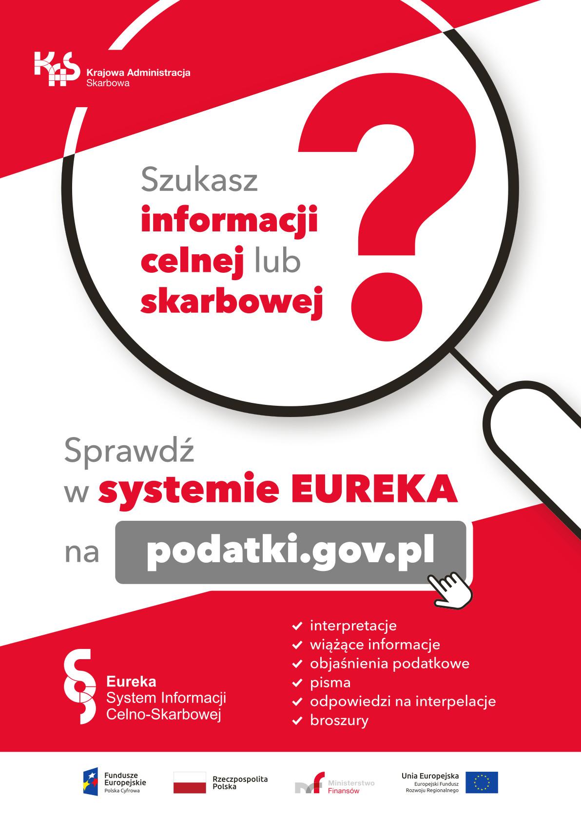 System EUREKA - interpretacje i objaśnienia podatkowe, informacje stawkowe i akcyzowe w jednym miejscu